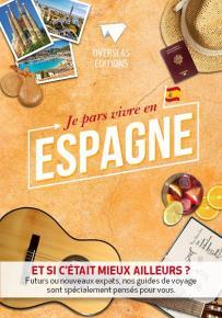 """Livre """"Je pars vivre en Espagne"""""""